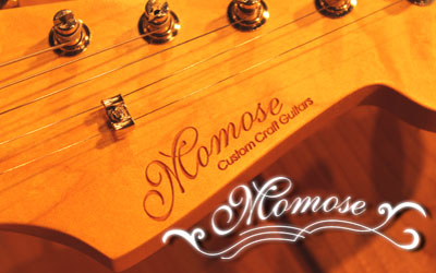 MOMOSE Custom Craft Guitars